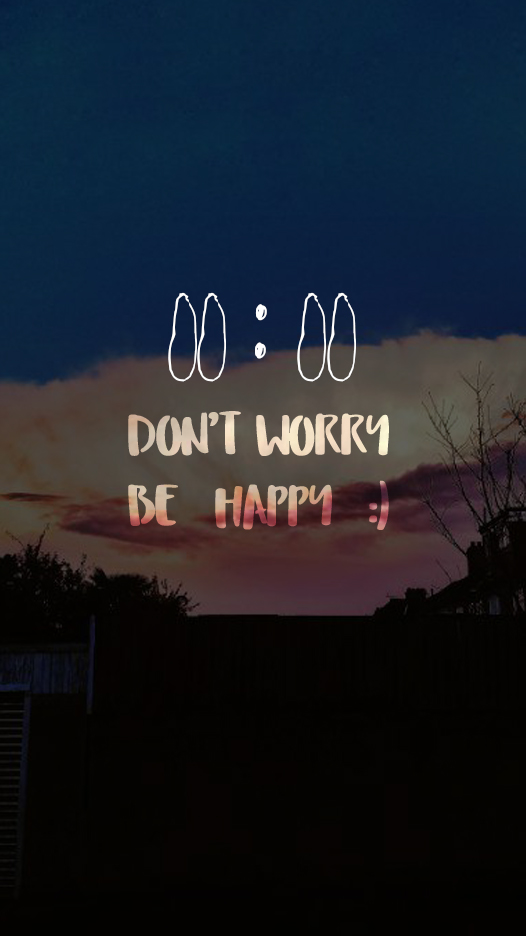 a photo that contains some txt - 00:00 Don't Worry be happy :)
